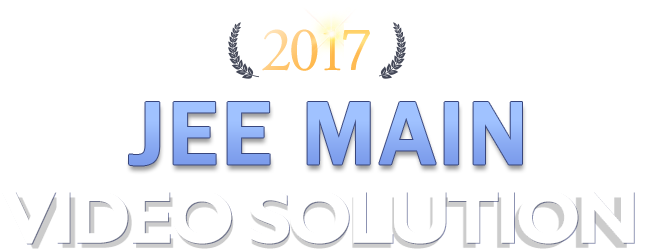 JEE MAIN VIDEO SOLUTION