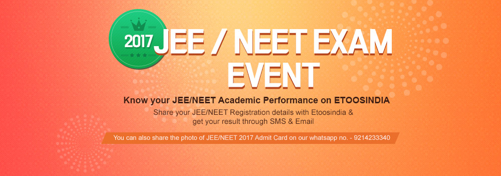 2017 JEE / NEET EXAM EVENT